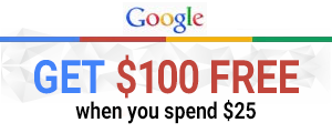 Get $100 in AdWords Credit when You Spend $25